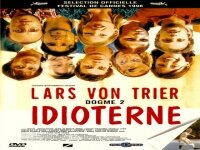 Идиотите 1998 Idioterne Uncensored 1998