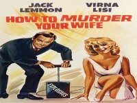 Как да убиете жена си How to Murder Your Wife 1965