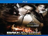 Лошият лейтенант Bad Lieutenant Port of Call New Orleans 2009
