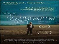 Неуместният човек 2006 Den brysomme mannen The Bothersome Man 2006