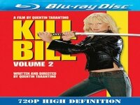 Убий Бил 2 2004 Kill Bill Vol 2 2004